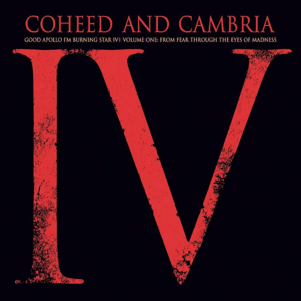 Good Apollo, I'm Burning Star IV, Volume One - From Fear Through The Eyes Of Madness by COHEED AND CAMBRIA album cover