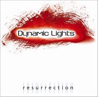 Dynamic Lights Resurrection album cover