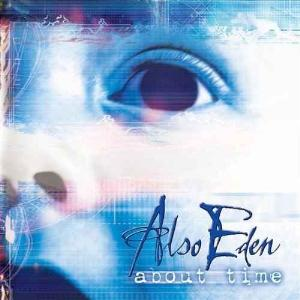 Also Eden - About Time CD (album) cover