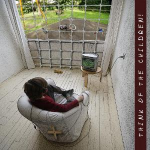 Also Eden Think Of The Children! album cover