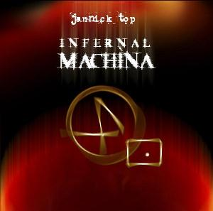 Infernal Machina by TOP, JANNICK album cover