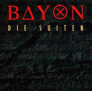 Bayon Die Suiten album cover