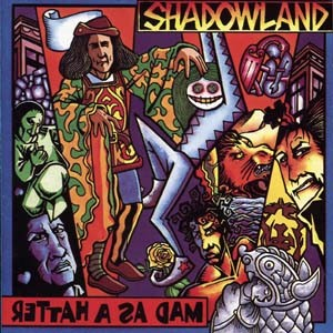 Shadowland Mad as a Hatter album cover