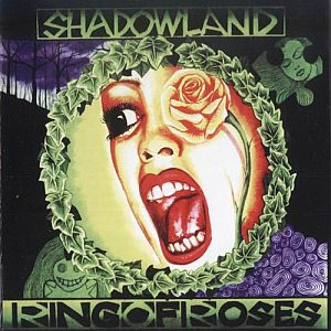 Shadowland - Ring Of Roses CD (album) cover