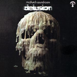 McChurch Soundroom - Delusion CD (album) cover