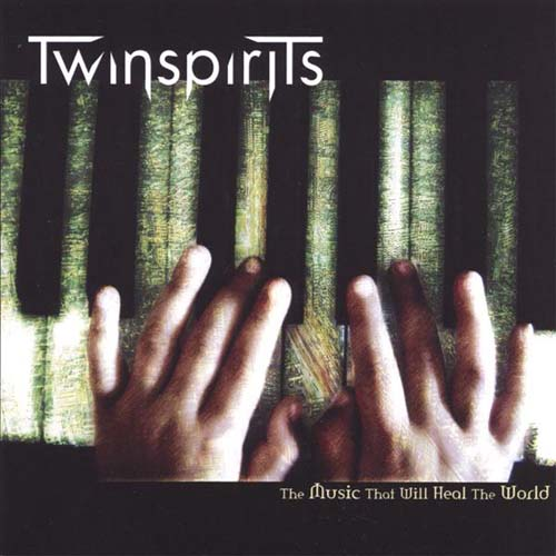 The Music That Will Heal The World by TWINSPIRITS album cover