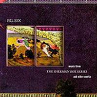 P. G. Six - Music For The Sherman Box Series and Other Works CD (album) cover