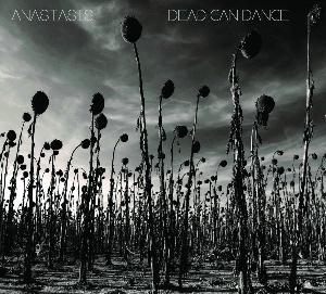 Dead Can Dance - Anastasis CD (album) cover