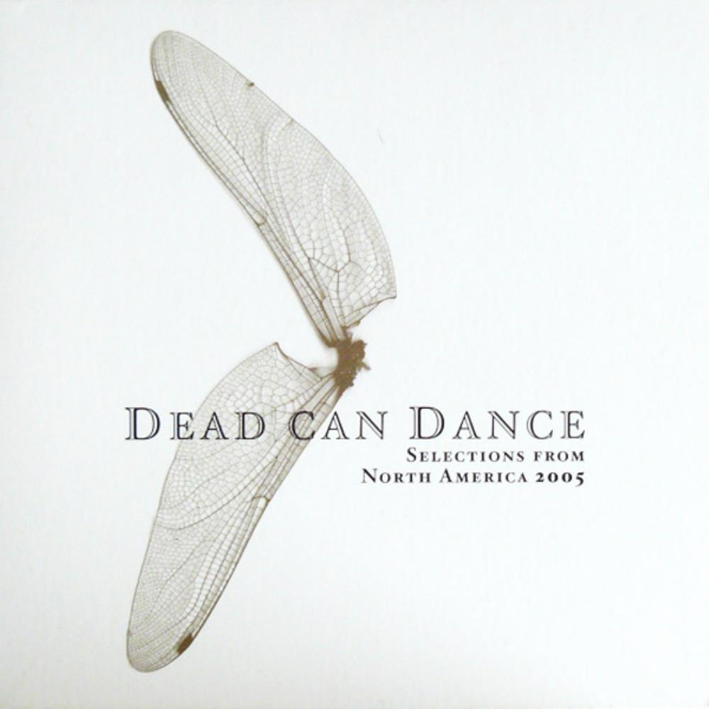 Dead Can Dance Selections from North America 2005 album cover