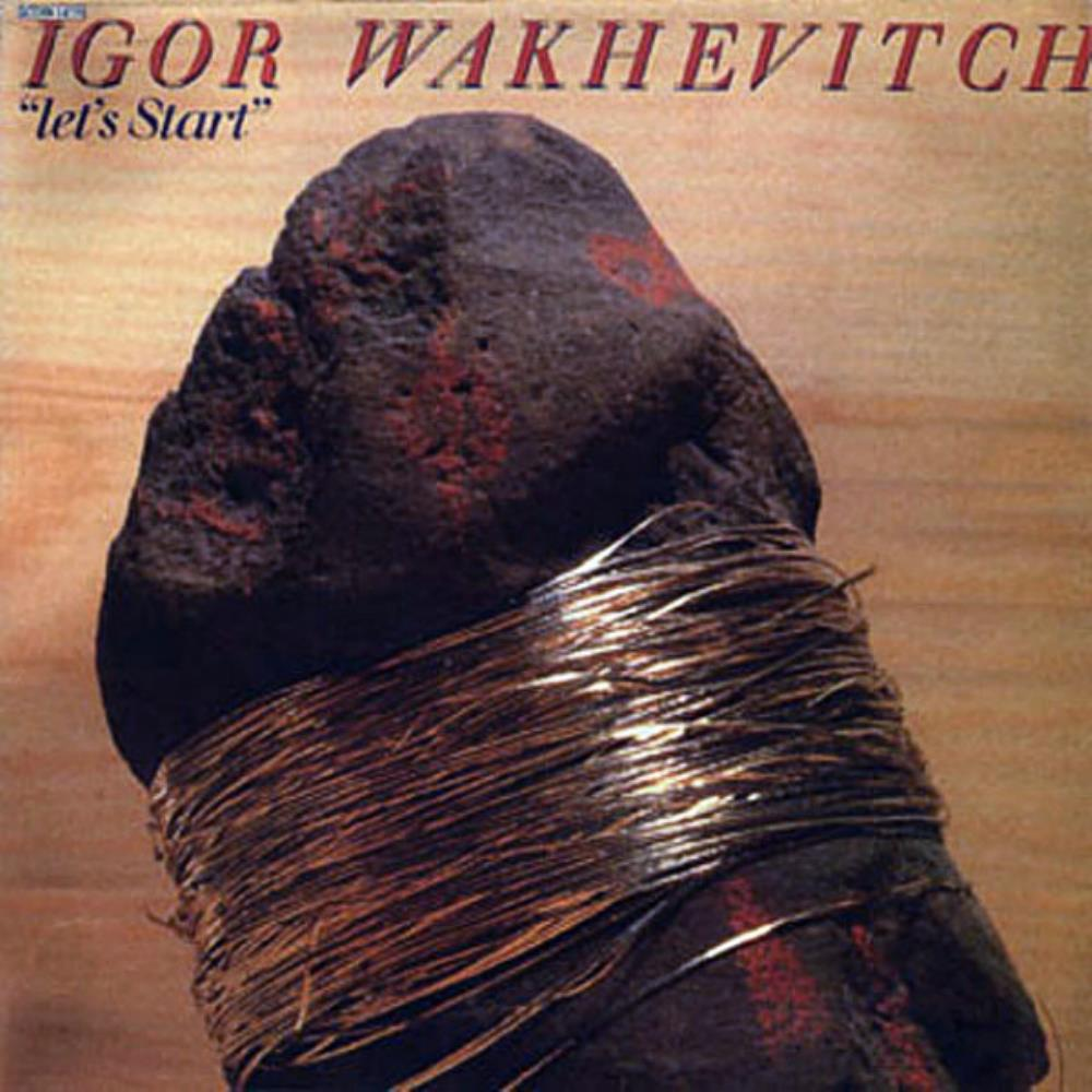 Let's Start by WAKHÉVITCH, IGOR album cover