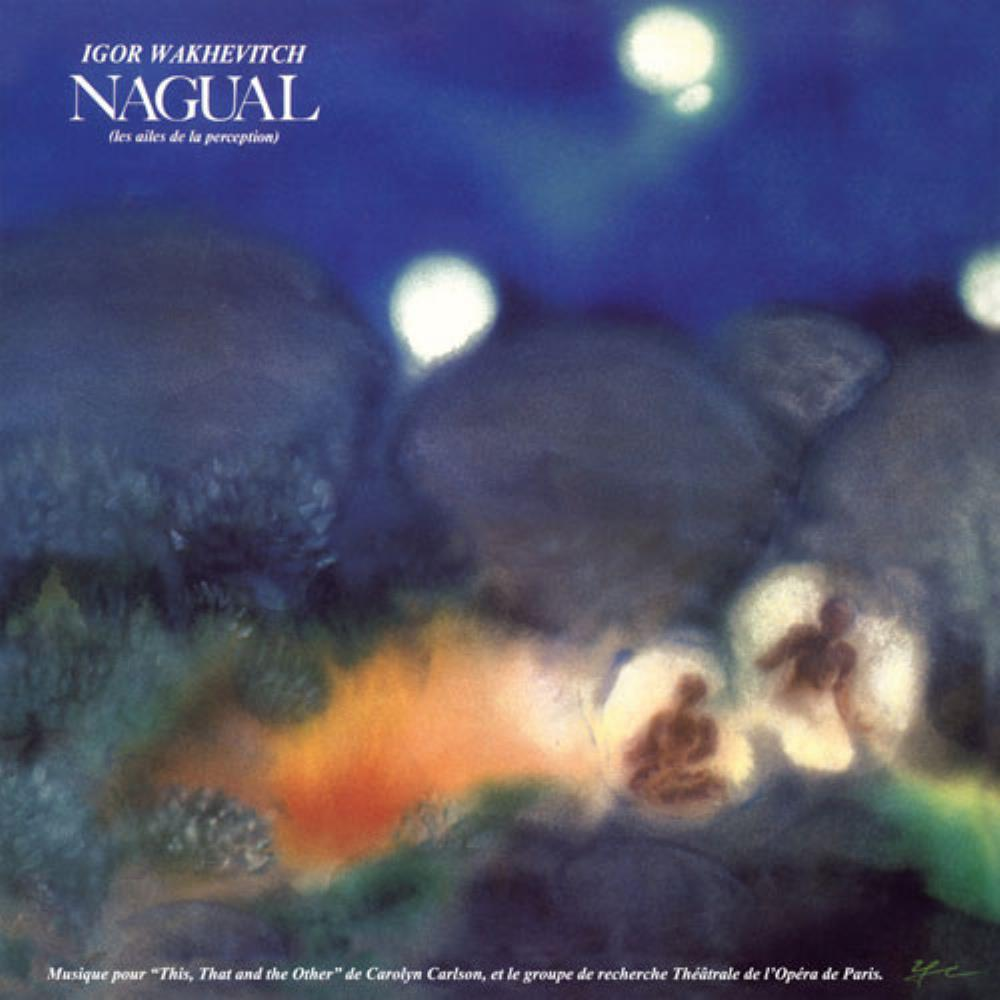 Nagual - Les Ailes De La Perception by WAKHÉVITCH, IGOR album cover