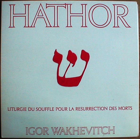 Igor Wakhevitch - Hathor CD (album) cover