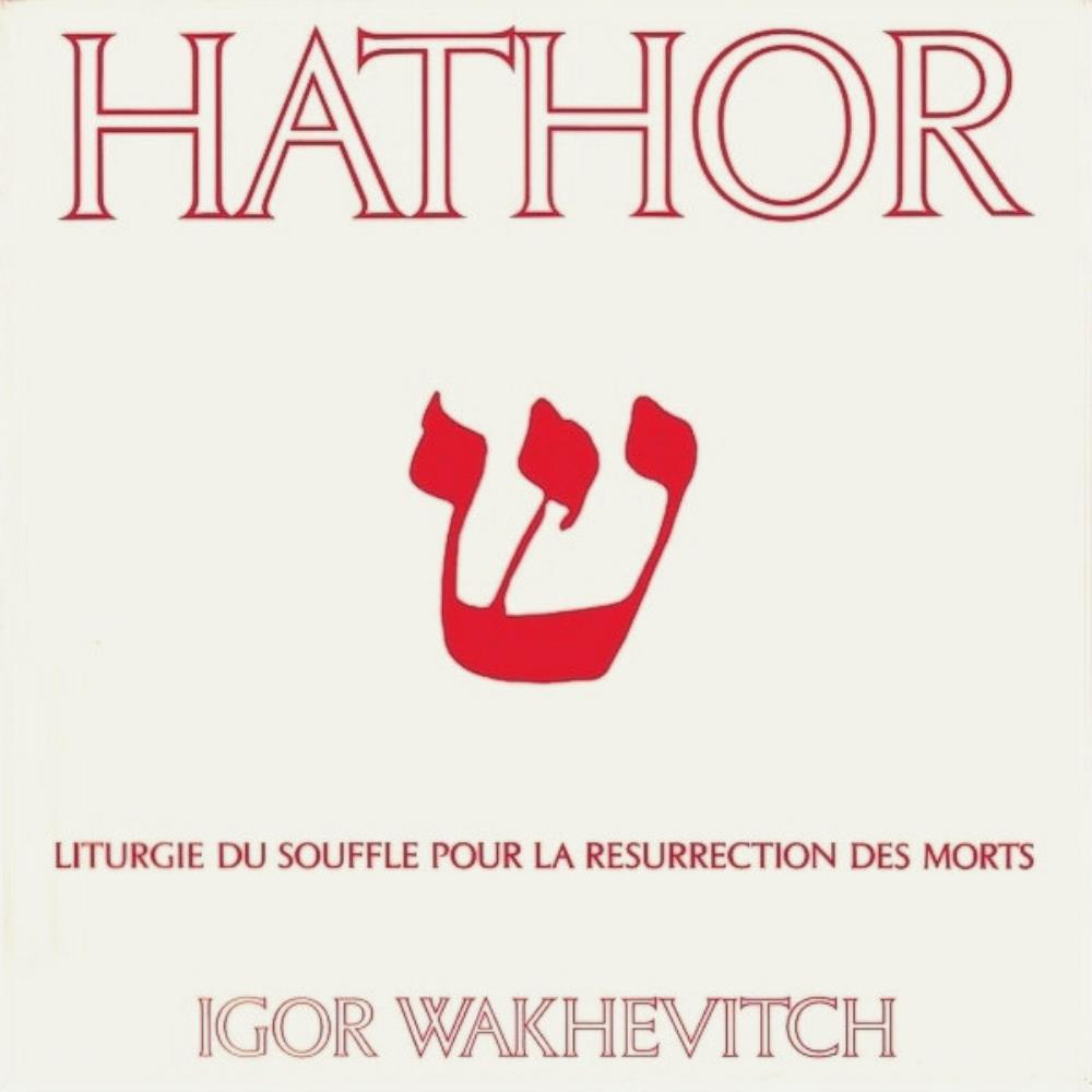 Igor Wakhévitch - Hathor CD (album) cover