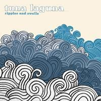 Ripples And Swells by TUNA LAGUNA album cover