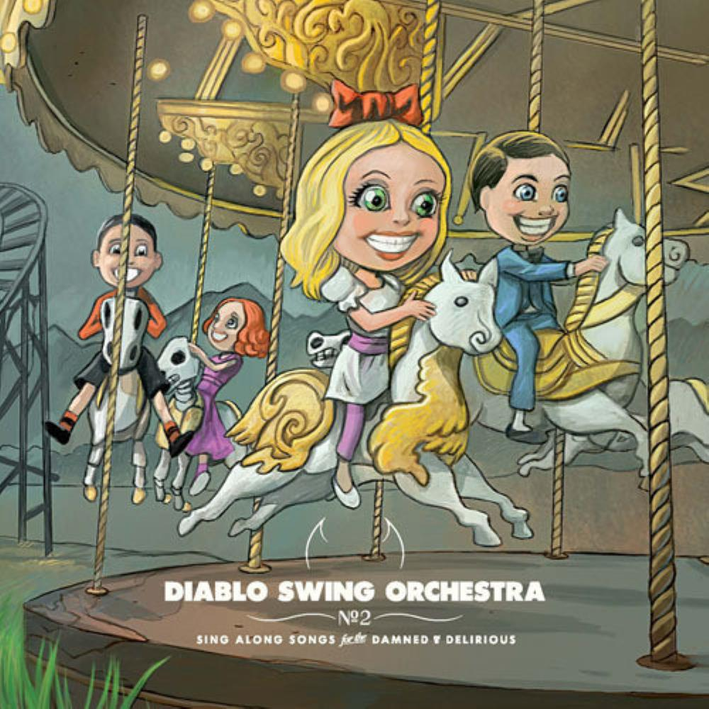 Sing-Along Songs For The Damned & Delirious by DIABLO SWING ORCHESTRA album cover