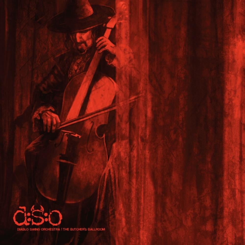 The Butcher's Ballroom by DIABLO SWING ORCHESTRA album cover