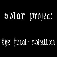 Solar Project The Final Solution  album cover