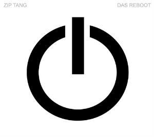 Zip Tang Das Reboot album cover