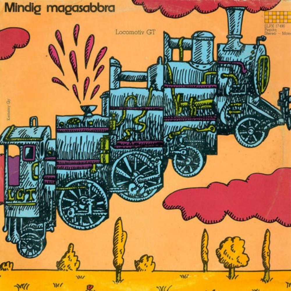 Mindig Magasabbra by LOCOMOTIV GT album cover