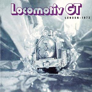 Locomotiv GT London 1973 album cover