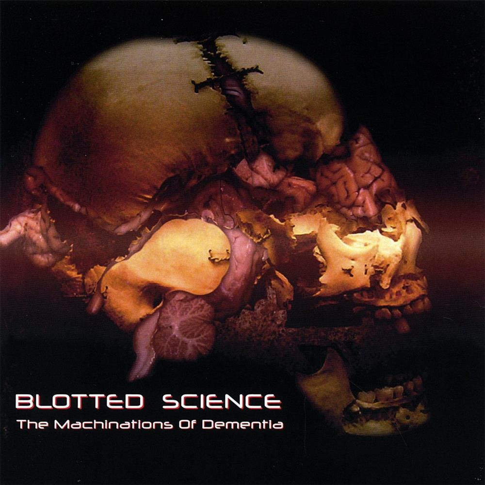 The Machinations Of Dementia by BLOTTED SCIENCE album cover