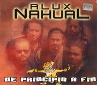 De Principio A Fin by ALUX NAHUAL album cover
