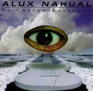 Se Cantan Retratos by ALUX NAHUAL album cover