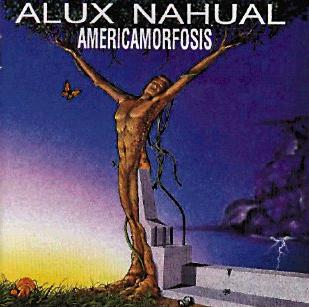 Americamorfosis by ALUX NAHUAL album cover