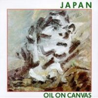 Oil on Canvas  by JAPAN album cover