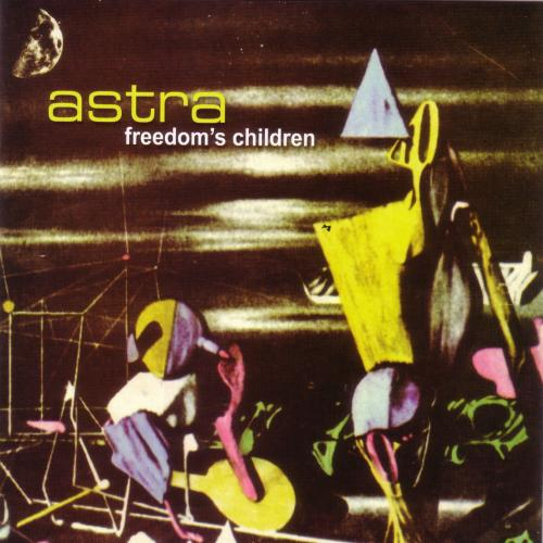 Freedom's Children Astra album cover
