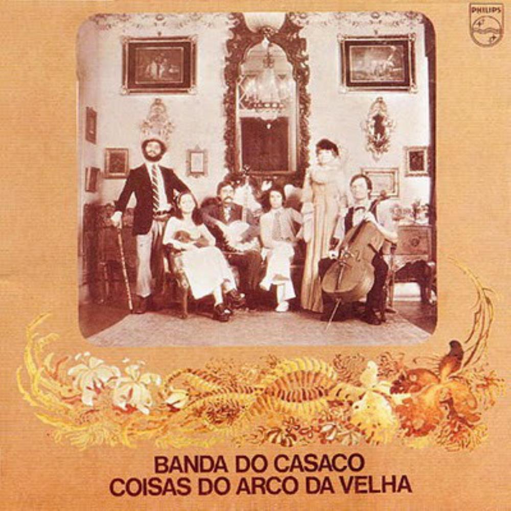 Coisas Do Arco Da Velha by BANDA DO CASACO album cover