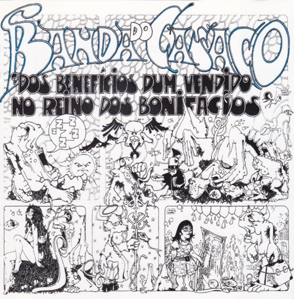 Dos Benefícios Dum Vendido No Reino Dos Bonifácios by BANDA DO CASACO album cover