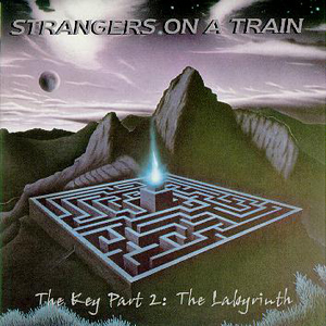 The Key Part 2 - The Labyrinth by STRANGERS ON A TRAIN album cover