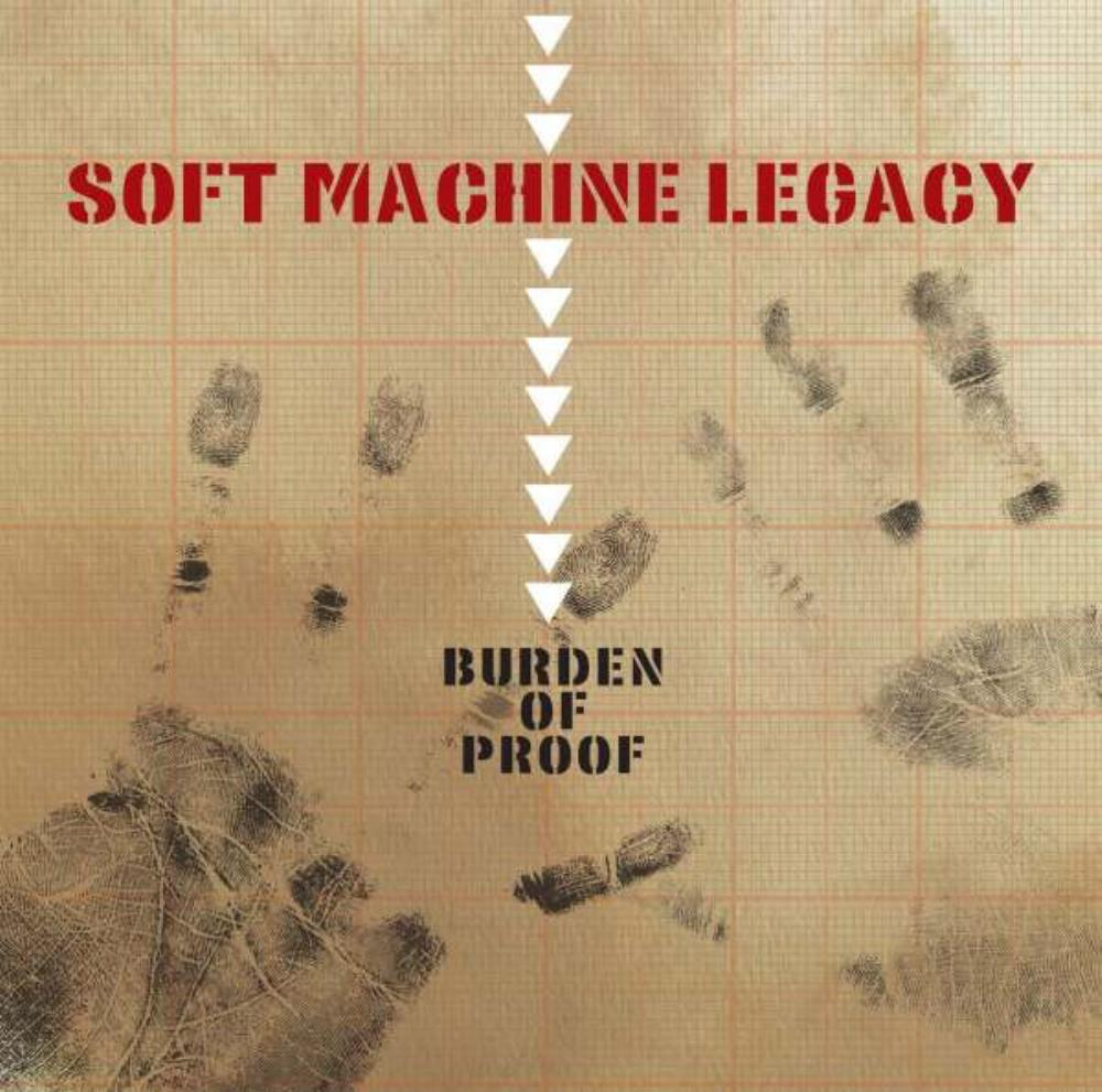 Burden Of Proof by SOFT MACHINE LEGACY album cover