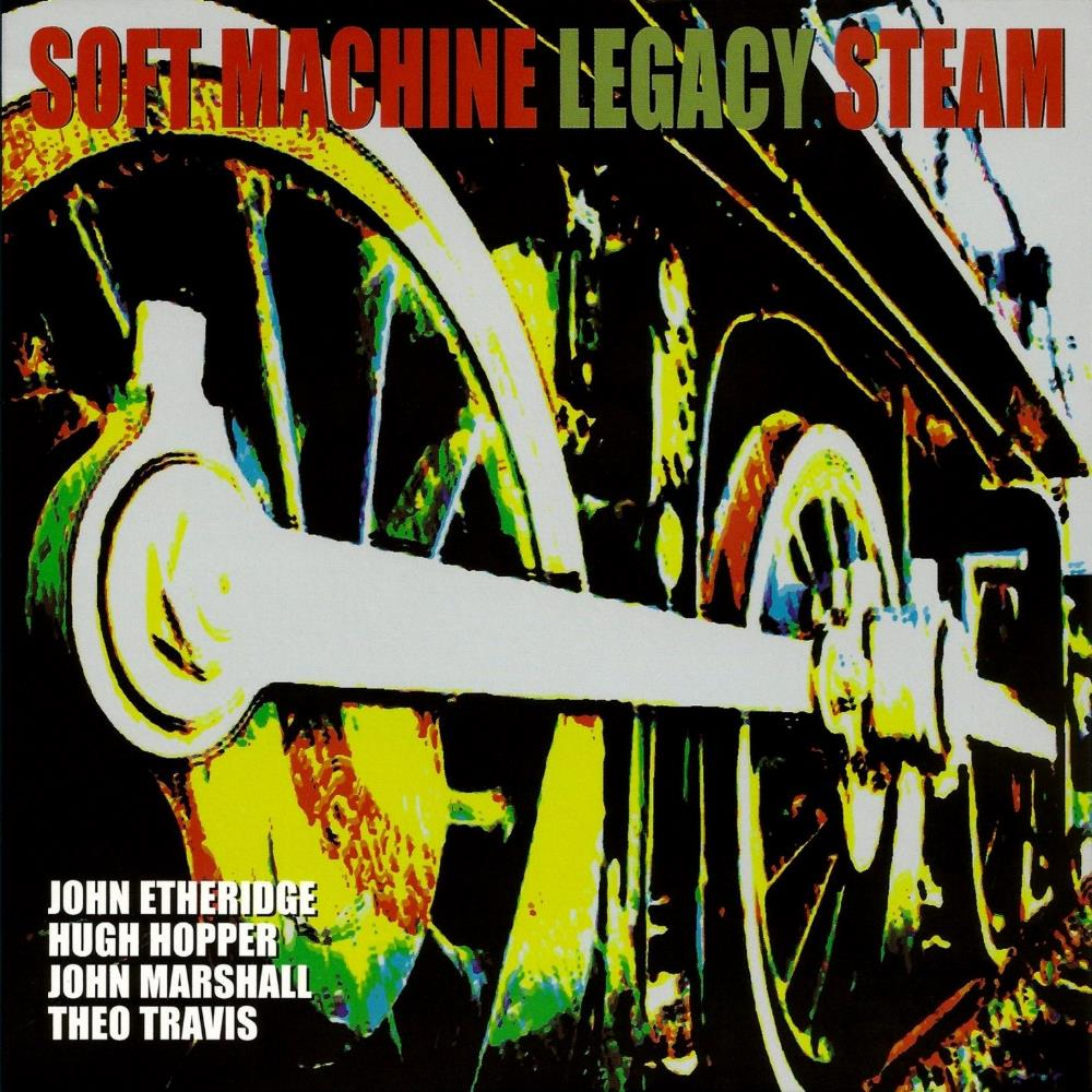 Soft Machine Legacy Steam album cover