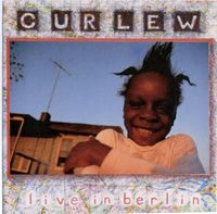 Curlew Live In Berlin album cover