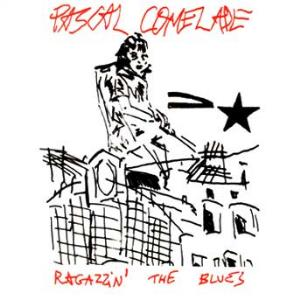 Ragazzin' the Blues by COMELADE, PASCAL album cover