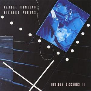 Pascal Comelade - Oblique Sessions II (with Richard Pinhas) CD (album) cover