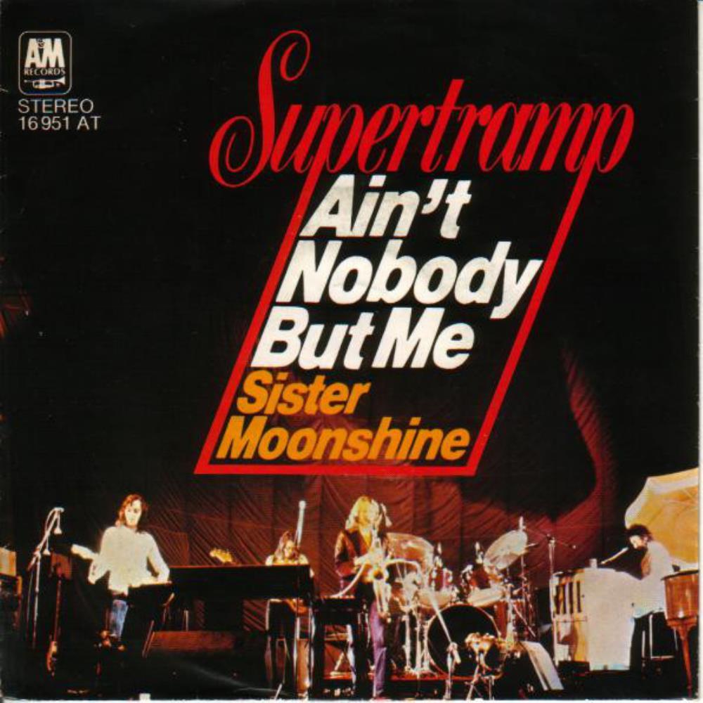 Ain't Nobody but Me / Sister Moonshine by SUPERTRAMP album cover