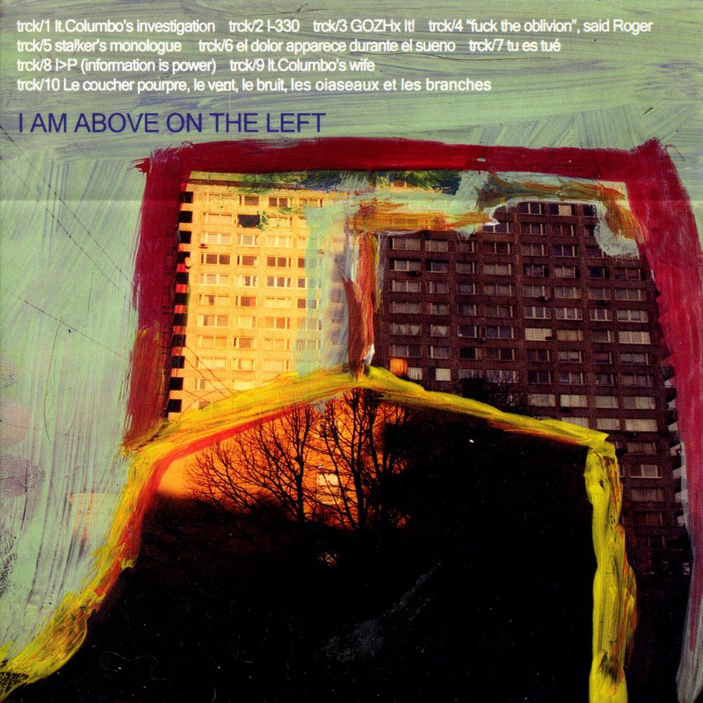 I Am Above On The Left - I Am Above On The Left CD (album) cover