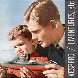 Vespero Liventures, etc album cover