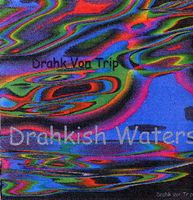 Drahkish Waters by DRAHK VON TRIP album cover