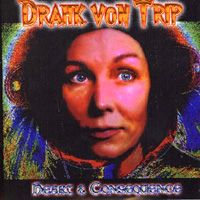 Drahk Von Trip Heart & Consequence album cover