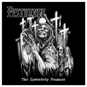 The Dysentery Penance by PESTILENCE album cover