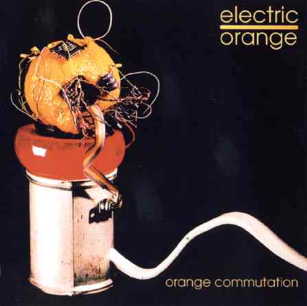 Orange Commutation by ELECTRIC ORANGE album cover