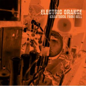 Krautrock From Hell by ELECTRIC ORANGE album cover