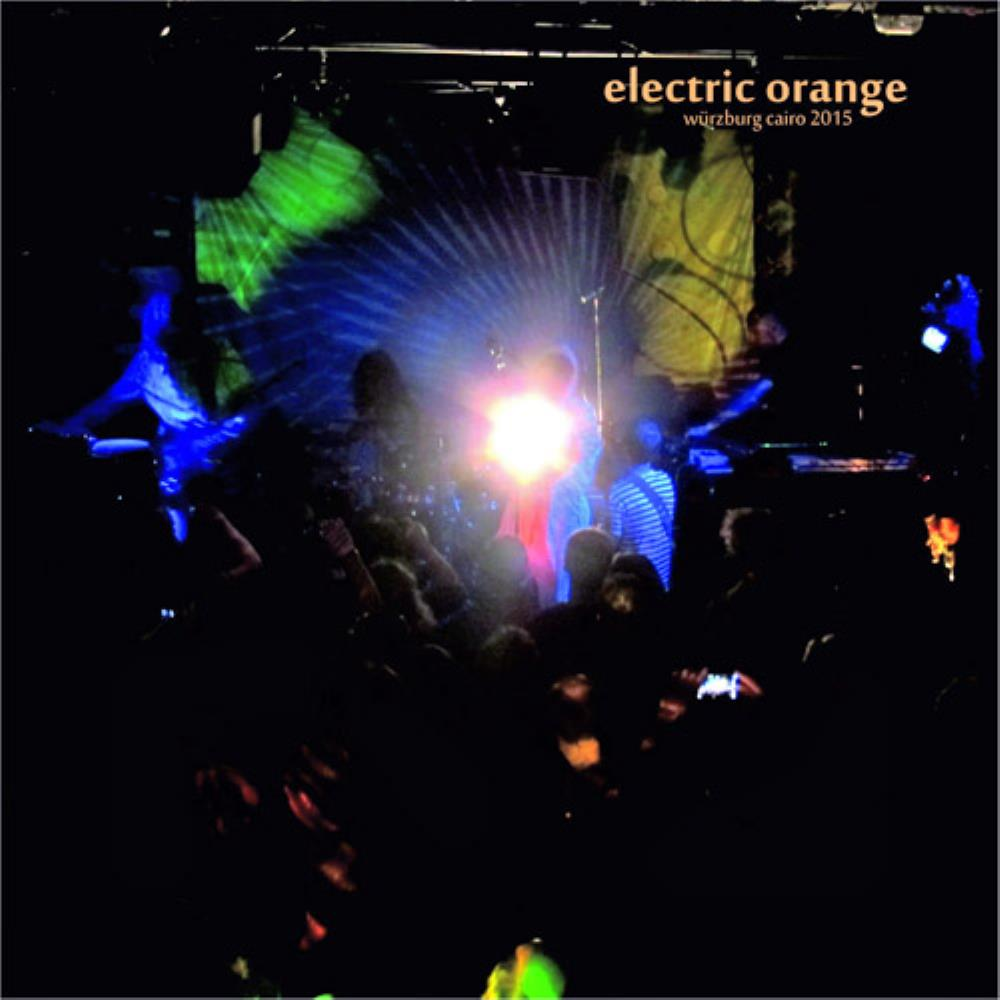 Würzburg Cairo 2015 by ELECTRIC ORANGE album cover