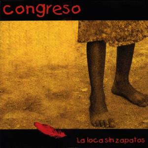 Congreso La Loca sin Zapatos album cover