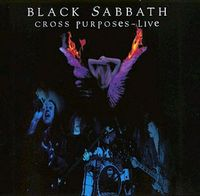 Black Sabbath Cross Purposes Live (CD + VHS) album cover