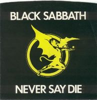 Black Sabbath Never Say Die album cover